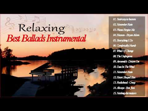 Best Instrumental Rock Ballads Songs Ever - Ballads Relaxing Instrumental  Piano Song