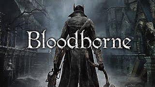 Bloodborne  - ✪Мясо, кровь, кишки, хардкор✪