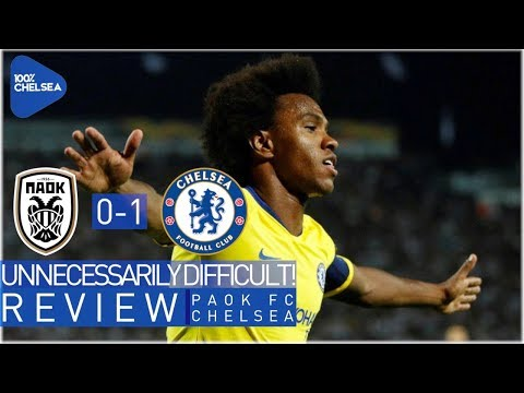 PAOK 0-1 CHELSEA    UNNECESSARILY DIFFICULT!    EARLY WILLIAN WINNER!