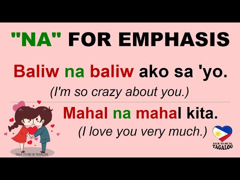 tagalog-phrases-with-na-to-add-emphasis