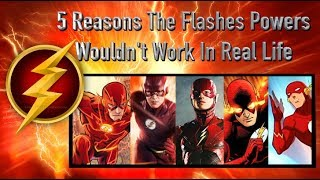 5 Reasons The Flash's Powers Wouldn't Work In Real Life