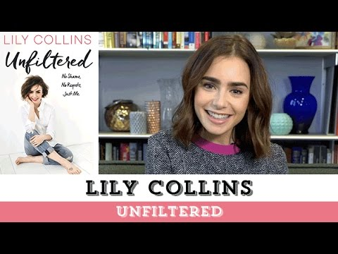 Lily Collins Goes UNFILTERED & Tells All