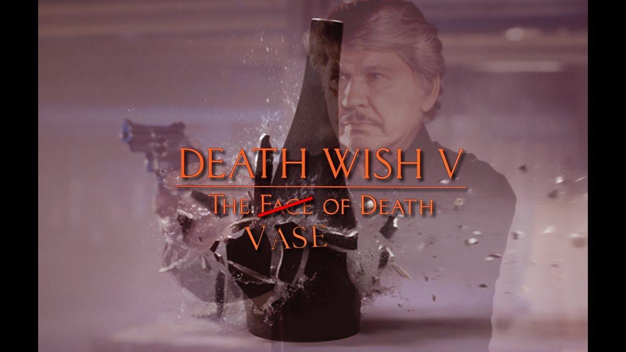 Download Death Wish V: The Vase of Death