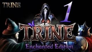 Trine Enchanted Edition Let