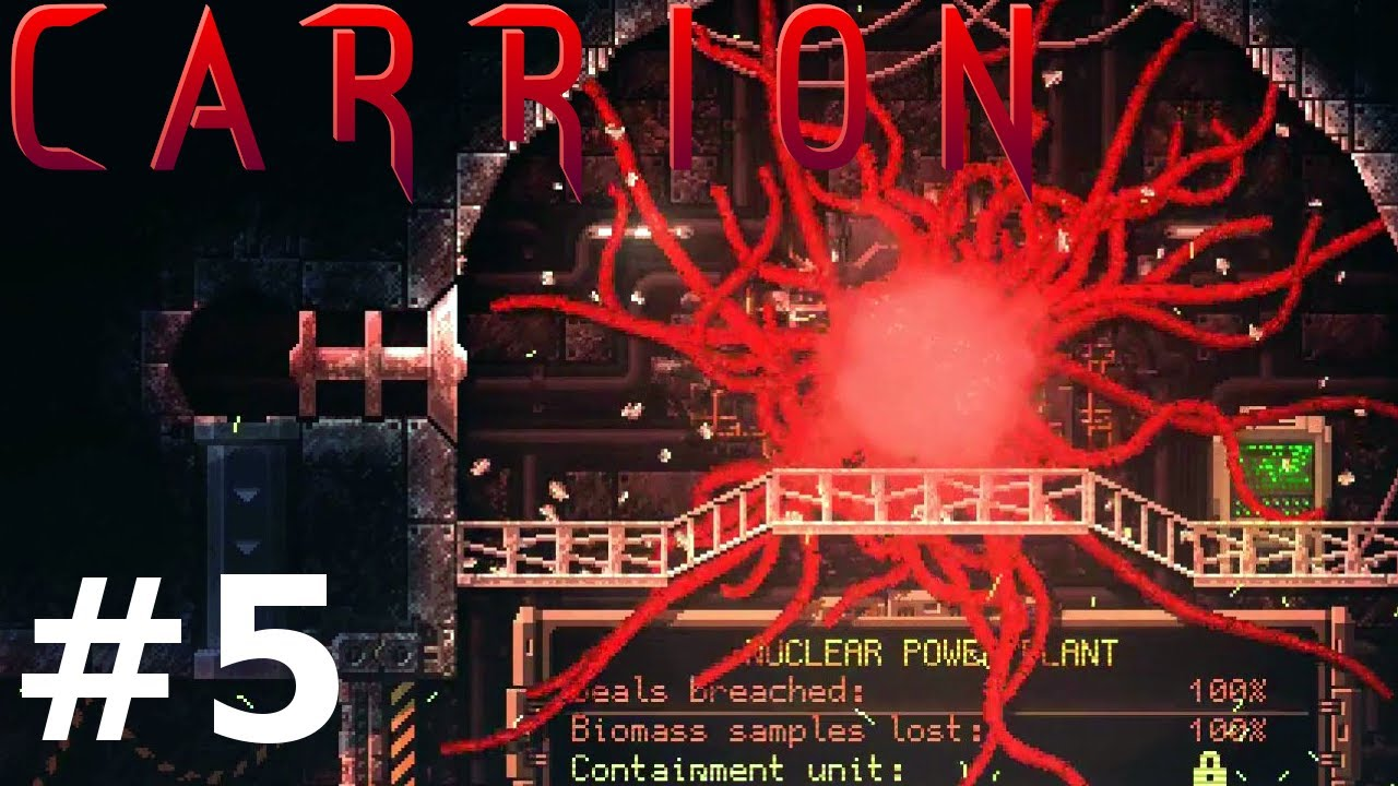 Carrion Part 5 Gameplay Playthrough Nuclear Power Plant Youtube