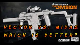 Tom Clancy's The Division™ Vector vs Midas: Best gun in the game?
