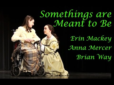 Erin Mackey Anna Mercer Brian Way Somethings are Meant to Be