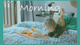 Marc E. Bassy - Morning (Lyrics)
