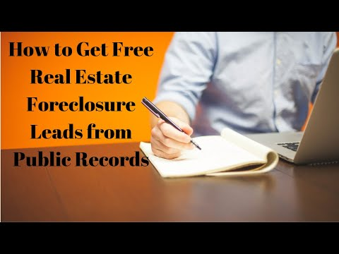 How to Get Free Real Estate Foreclosure Leads from Public Records