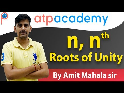 Nth Root Of Unity - Complex Number - JEE | Class 11|atpacademy
