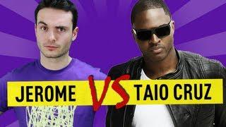 Jerome VS Taio Cruz - Ep. 35