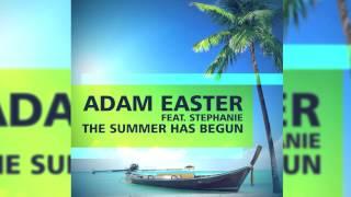 Adam Easter feat. Stephanie - The Summer Has Begun (NRG Remix) // GOOD SOURCE //