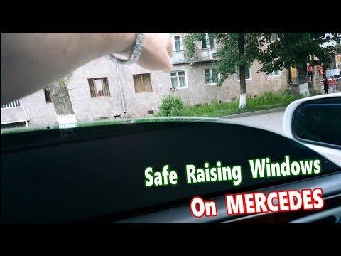 Hidden Function a Safe Raising of Window on Mercedes / Safe raising of Windows on Mercedes