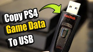 How to SAVE PS4 GAME DATA onto USB DRIVE (PS4 Tutorial)