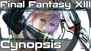 Cynopsis: Final Fantasy XIII (PC)