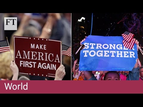 Trump and Clinton policies | FT World