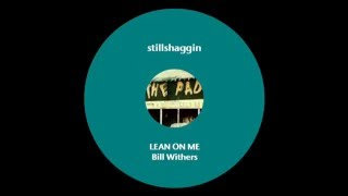 BILL WITHERS LEAN ON ME 1972