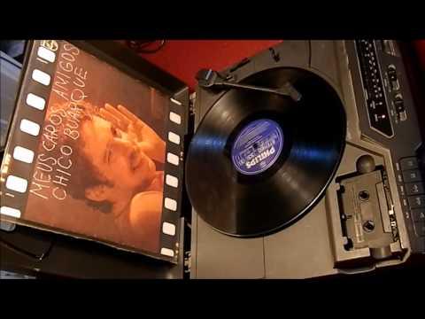 Chico Buarque - Olhos nos Olhos - Disco 'Meus Caros Amigos' - 1976