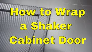 3M™ DI-NOC™ How to wrap Shaker Cabinet Door - Carbon fiber - Architectural Finishes Rmwraps.com