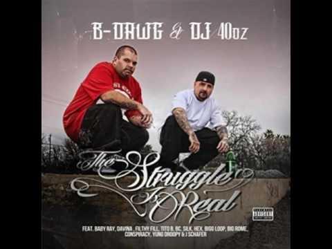 B Dawg  & DJ 40oz Hustle 'Til It Hurts (feat. Tito B & J Schafer