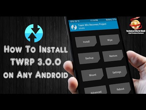 Hindi - How To Install TWRP Recovery Mode On Any Android Mobiles