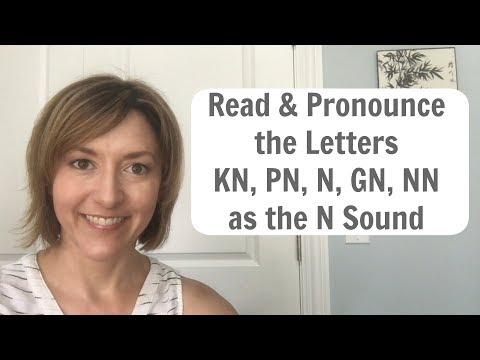 Silent Letter: How to Pronounce the Letters KN (knight), PN (pneumonia), GN (gnat), N (night), NN