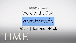 Word Of The Day: BONHOMIE | Merriam-Webster Word Of The Day | TIME