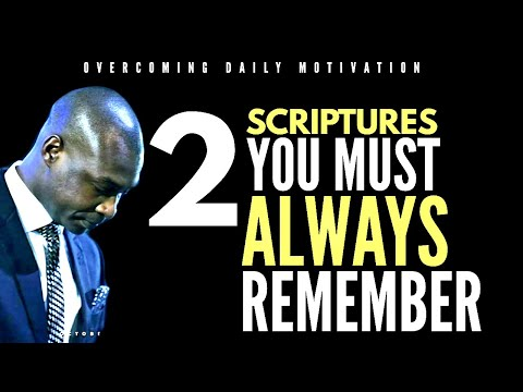 TWO SCRIPTURES THAT YOU MUST NEVER FORGET IN YOUR LIFE | APOSTLE JOSHUA SELMAN