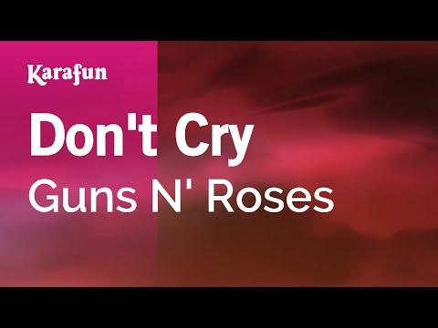 Karaoke Don't Cry - Guns N' Roses *