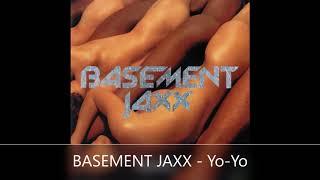BASEMENT JAXX   Yo Yo