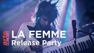 La Femme en Release Party - ARTE Concert