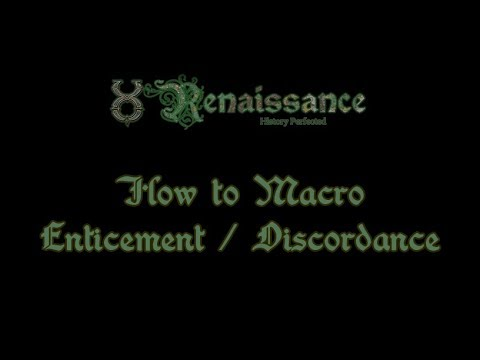Guide - How To Macro Enticement / Discordance