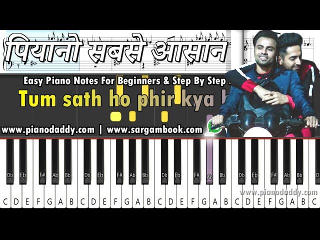 Mere Liye Tum Kaafi Ho (Shubh Mangal Zyada Saavdhan) Piano Tutorial + Piano Notes