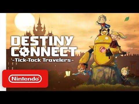 Destiny Connect: Tick-Tock Travelers - Launch Trailer - Nintendo Switch