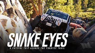 SNAKE EYES : A Fateful Off-Road Trip Across the Fordyce 4x4 Jeep Trail(Come visit us at: http://www.WAYALIFE.com PARENTAL ADVISORY: Please note, if you have children watching this film with you, there are a few instances ..., 2015-10-19T00:17:17.000Z)