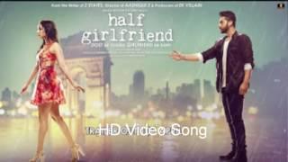 Main Phir Bhi Tumko Chahunga   Full Video   Half G