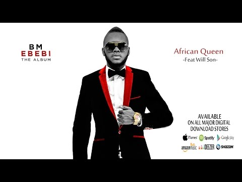 BM - African Queen (Feat. Will Son) Sound Track