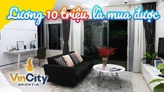 Vincity Sportia LƯƠNG 10 TRIỆU mua chung cư: 2.2 tỷ - 2 ngủ + 1 - 62.9m2 (Vincity Sportia Tây Mỗ)
