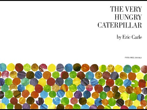 Read Aloud - The Very Hungry Caterpillar - By Eric Carle