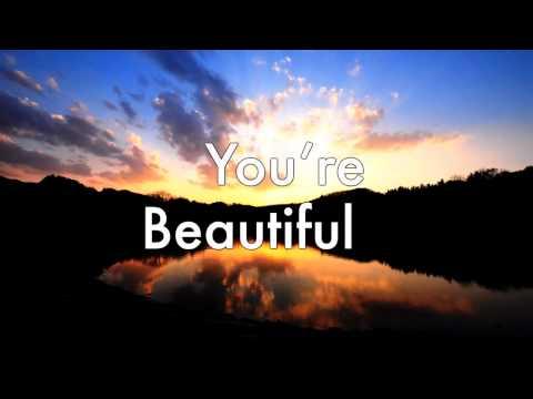 You're Beautiful - Phil Wickham Lyrics
