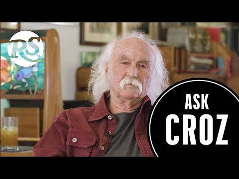 David Crosby Answers Your Questions on Parenting, Joe Biden and Fearing Death   Ask Croz