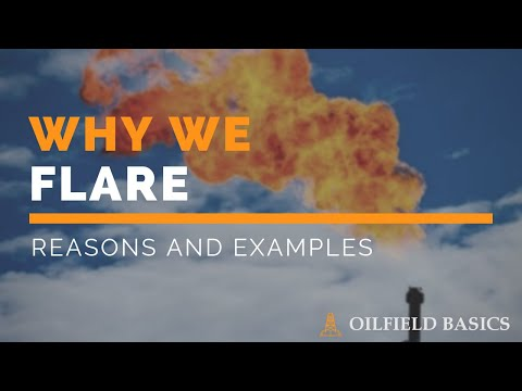 Oilfield Flaring: Why We Do It