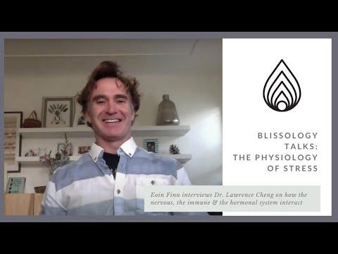 Blissology Talks: The Physiology of Stress