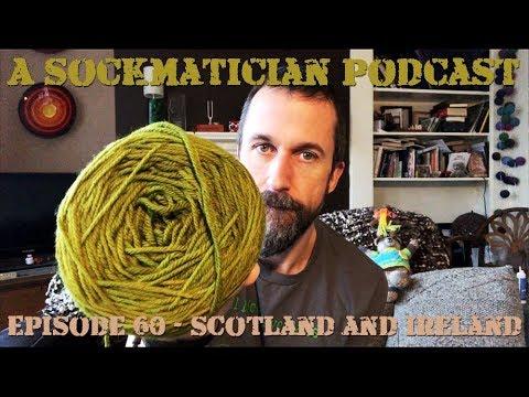 Episode 060: Scotland and Ireland