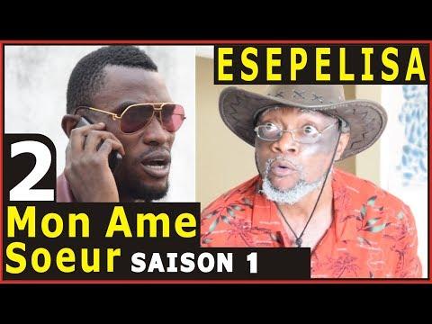 MON AME SOEUR saison1 VOL2 Doutshe Kapanga THEATRE CONGOLAIS NOUVEAUTÉ 2017 Congo Kinshasa Elengi ya