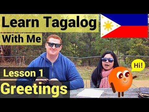 Learn Tagalog With Me - Ep 1 - Greetings