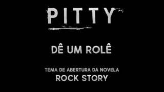 Pitty - Dê Um Rolê (Tema Novela Rock Story)