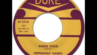 PEPPERMINT HARRIS - Angel Child [Duke 319] 1960