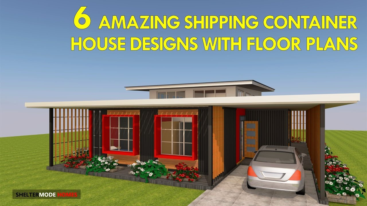 Best 6 MODERN Shipping Container HOUSE DESIGNS With FLOOR PLANS |  SHELTERMODE