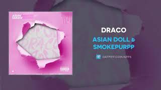 "Asian Doll & Smokepurpp ""Draco"" (AUDIO)"